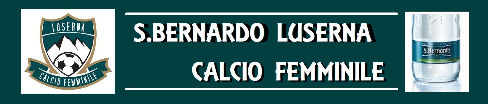 SAN BERNARDO LUSERNA CALCIO FEMMINILE